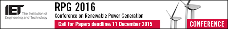 Renewable Power Generation conference | Call for Papers deadline: 11 December 2015