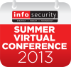 http://www.infosecurity-magazine.com/virtualconference/infosecurity-magazine-summer-virtual-conference-19th-june-2013