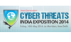 2nd Annual Next Generation Cyber Threats India Expo 2014